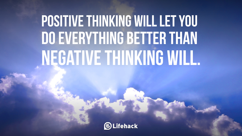 positive-thinking-will-let-you-do-everything-better-than-negative-thinking-will